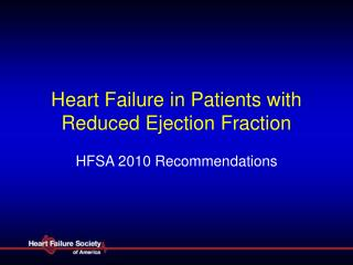 Heart Failure in Patients with Reduced Ejection Fraction
