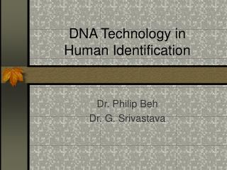 DNA Technology in  Human Identification