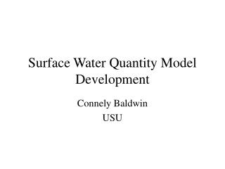 Surface Water Quantity Model Development