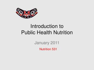 Introduction to  Public Health Nutrition