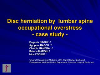 Disc herniation by  lumbar spine  occupational overstress - case study -