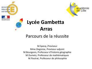 Lycée Gambetta   Arras