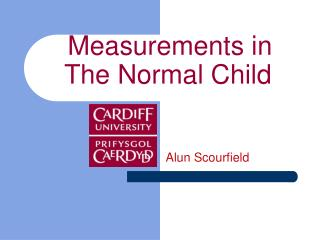 Measurements in The Normal Child