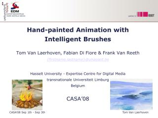 Hand-painted Animation with  Intelligent Brushes