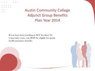 Austin Community College  Adjunct Group Benefits  Plan Year 2014