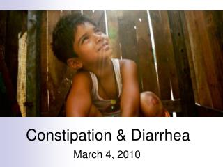 Constipation & Diarrhea