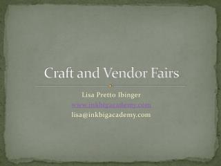 Craft and Vendor Fairs