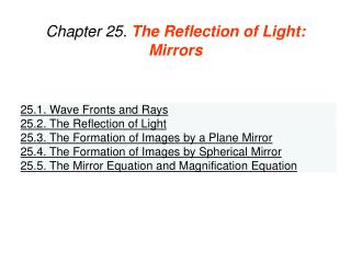 Chapter 25.  The Reflection of Light: Mirrors