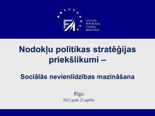 Nodokļu politikas stratēģijas priekšlikumi –  Sociālās nevienlīdzības mazināšana