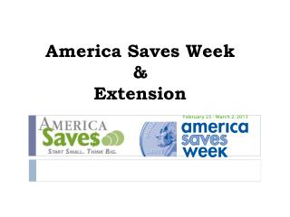 America Saves Week & Extension