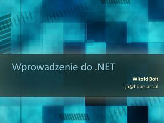 Wprowadzenie do .NET