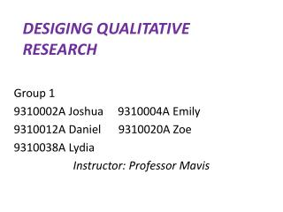 DESIGING QUALITATIVE RESEARCH