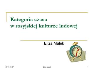 Kategoria czasu  w rosyjskiej kulturze ludowej