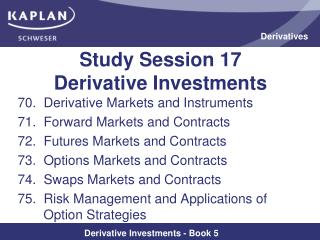 Study Session 17  Derivative Investments