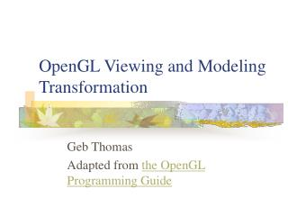 OpenGL Viewing and Modeling Transformation