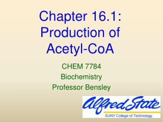 Chapter 16.1:  Production of  Acetyl-CoA