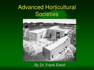 Advanced Horticultural Societies