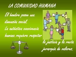 LA COMUNIDAD HUMANA