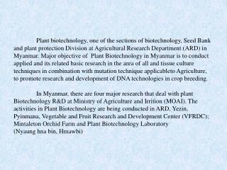 Plant biotechnology, one of the sections of biotechnology, Seed Bank