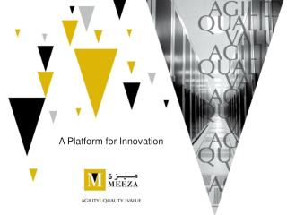 A Platform for Innovation
