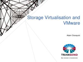 Storage Virtualisation and VMware
