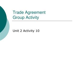Trade Agreement  Group Activity