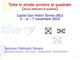 Sezione Mathesis Pesaro Anna Maria Facenda – Janna Nardi – Daniela Rivelli – Daniela Zambon