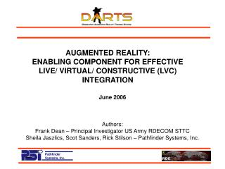 AUGMENTED REALITY: ENABLING COMPONENT FOR EFFECTIVE LIVE/ VIRTUAL/ CONSTRUCTIVE (LVC) INTEGRATION