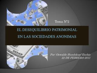 EL DESEQUILIBRIO PATRIMONIAL  EN LAS SOCIEDADES ANONIMAS