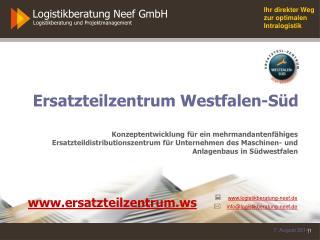 Ersatzteilzentrum Westfalen-Süd