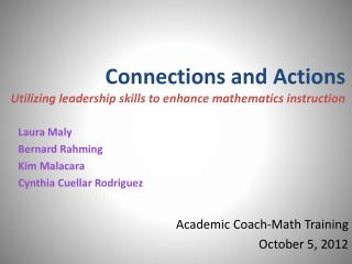 Connections and Actions   Utilizing leadership skills to enhance mathematics instruction