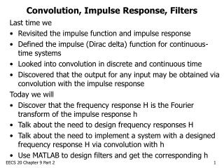 Convolution, Impulse Response, Filters