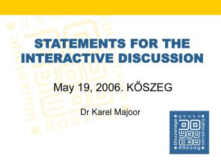 STATEMENTS FOR THE INTERACTIVE DISCUSSION