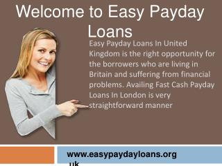 Easy Payday Loans- Easy Way To Solve All Your Financial Need