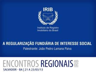A REGULARIZAÇÃO FUNDIÁRIA DE INTERESSE SOCIAL EM ASSENTAMENTOS URBANOS DE ACORDO COM A LEI Nº 11.977/2009