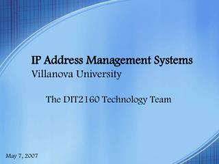 IP Address Management Systems Villanova University
