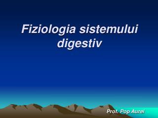 Fiziologia sistemului digestiv