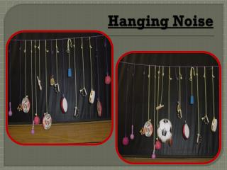 Hanging Noise