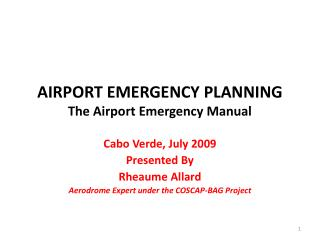 AIRPORT EMERGENCY PLANNING The  Airport  Emergency  Manual