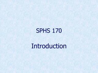 SPHS 170