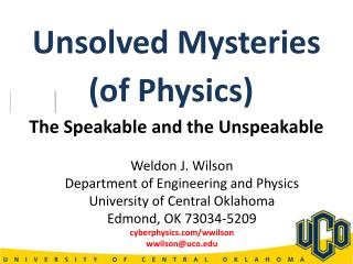 Weldon J. Wilson Department of Engineering and Physics University of Central Oklahoma
