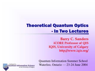 Theoretical Quantum Optics  - In Two Lectures