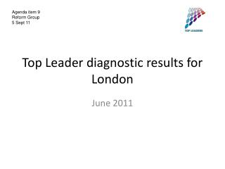Top Leader diagnostic results for London