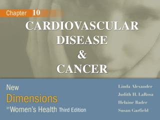 CARDIOVASCULAR DISEASE                    &                   CANCER