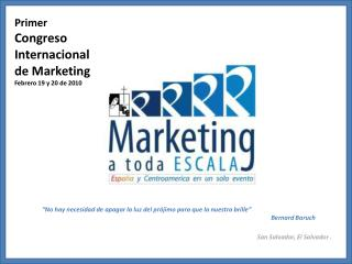 Primer Congreso Internacional de Marketing Febrero 19 y 20 de 2010