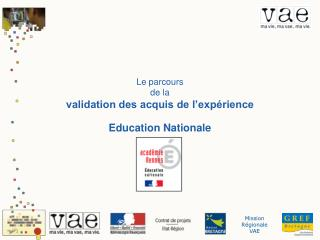 Le parcours  de la  validation des acquis de l'expérience Education Nationale