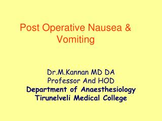 Post Operative Nausea & Vomiting