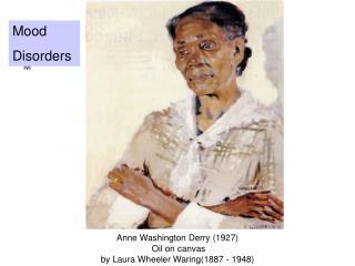 Anne Washington Derry (1927)  Oil on canvas  by Laura Wheeler Waring(1887 - 1948)