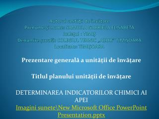 Prezentare general? a unit??ii de �nv??are Titlul planului unit??ii de �nv??are