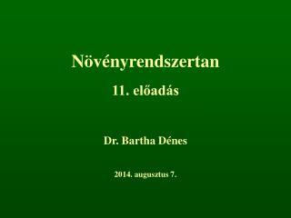 Növényrendszertan 11. előadás